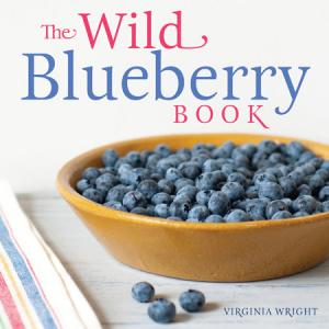 Feeling blue? Have a wild streak? The Wild Blueberry Book by Virginia M. Wright is the answer.